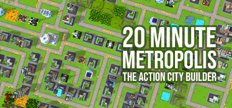 20 Minute Metropolis The Action City Builder Free Download PC Game