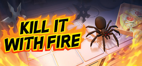 Kill It With Fire Free Download PC Game