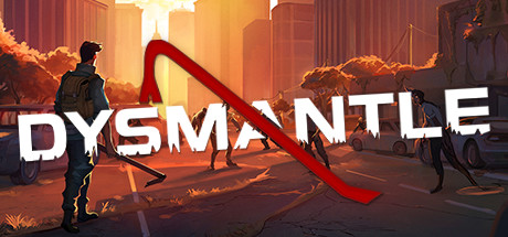 DYSMANTLE Free Download PC Game