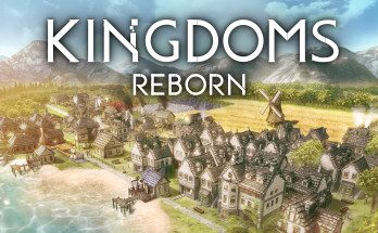 Kingdoms Reborn Free Download PC Game