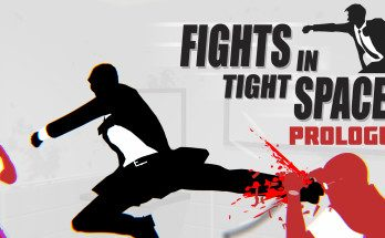 Fights in Tight Spaces Prologue Free Download PC Game
