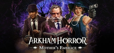 Arkham Horror Mothers Embrace Free Download PC Game