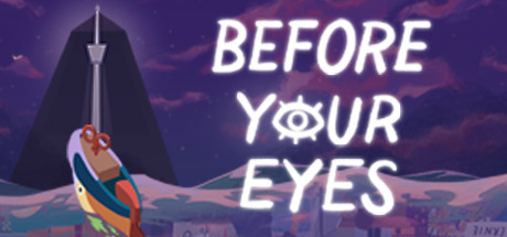 Before Your Eyes Free Download PC Game