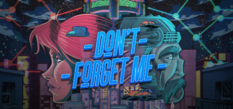 Don't Forget Me Free Download PC Game