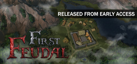 First Feudal Free Download PC Game