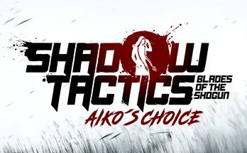 Shadow Tactics Aikos Choice Free Download PC Game
