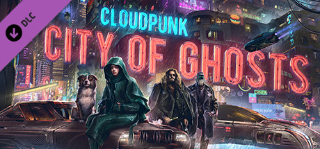 Cloudpunk City of Ghosts Free Download PC Game