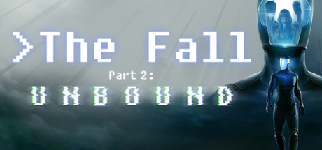 The Fall Part 2 Unbound Free Download PC Game