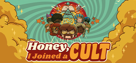 Honey, I Joined a Cult Free Download PC Game