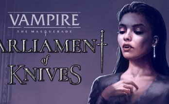Vampire The Masquerade—Parliament of Knives Free Download PC Game
