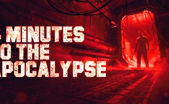 4 Minutes to the Apocalypse Free Download PC Game